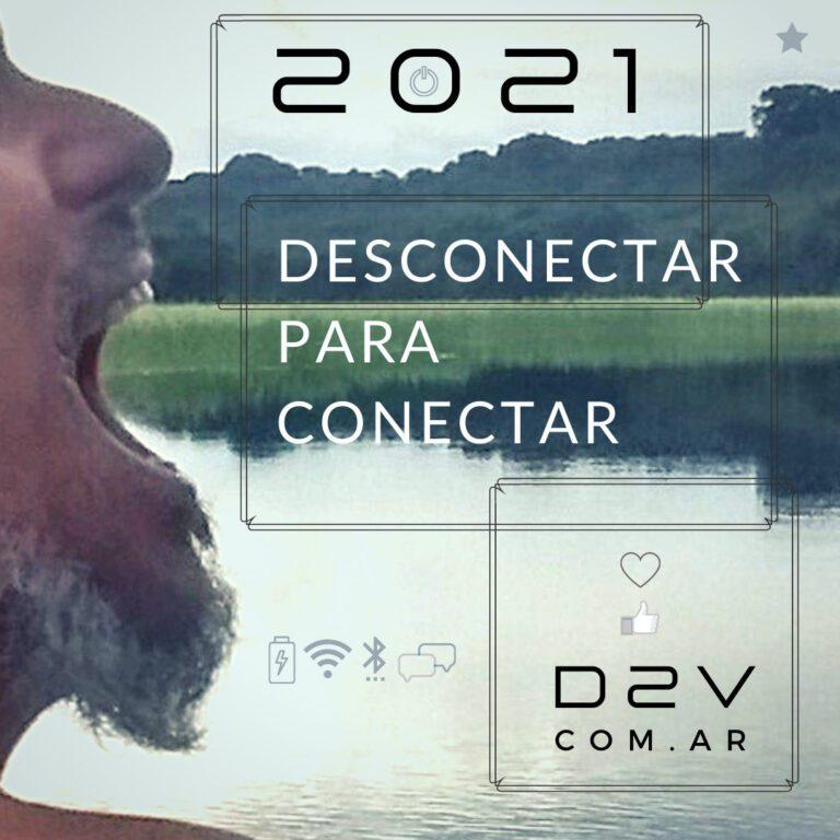2021 Desconectar para conectar